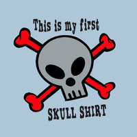 Babies First Skull Shirt Funny Infant Tee Little Boys T Shirt Newborn Girls Romper Humorous Bodysuit Kids Clothing Cotton 0 6 12 18 24 Month