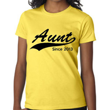 Personalized Aunt T Shirt Aunt Since 2016 Select your year of Choice Great T Shirt for Aunts sisters Favorite aunt gift for aunt or sister