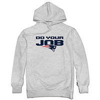 Men New England Patriots Do Your Job Sweatshirt Ash L