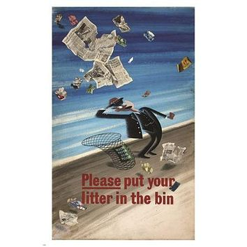 PLEASE PUT YOUR LITTER IN THE BIN campaign ad poster WHIMSICAL 24X36 fun
