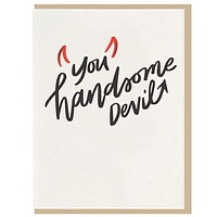 You Handsome Devil Card