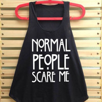 Black normal people scare me shirt tank top clothing vest tee tunic singlet women shirt - size S M