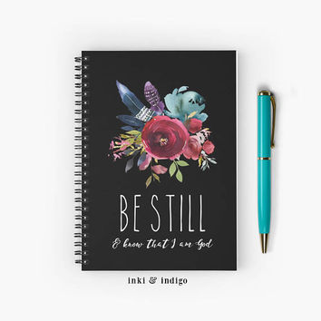 Be Still And Know That I Am God - Spiral Notebook With Lined Paper, A5 Writing Journal, Diary, Scripture, Faith, Floral Prayer Journal