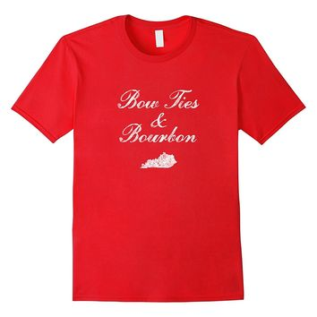Bow Ties and Bourbon T-shirt Kentucky Whiskey