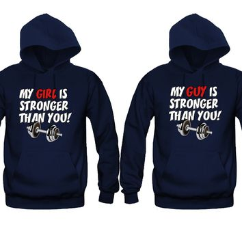 My Girl is Stronger Than You - My Guy is Stronger Than You Unisex Couple Matching Hoodies