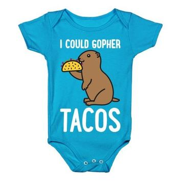 I Could Gopher Tacos Infant One Piece