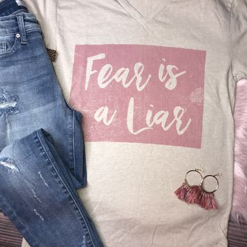 Fear is a Liar Graphic Tee (S-2XL)
