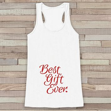 Best Gift Ever Tank - Adult Christmas Shirt - Pregnancy Announcement - Christmas Baby Reveal - Womens White Tank - Holiday Gift Idea