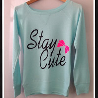 Long Sleeve- Stay Cute