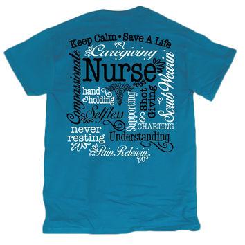 Sweet Thing Nurse Keep Calm Save a Life Selfless RN CNA LPN Blue Girlie Bright T-Shirt