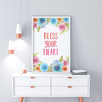 Bless Your Heart Quote Prints Watercolor Print Rustic Home Decor Watercolor Painting Shabby Chic Decor Farmhouse Wall Decor Southern Sayings