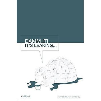 CLIMATE CHANGE IGLOO LEAKING activist poster 24X36 GLOBAL warming MELTING