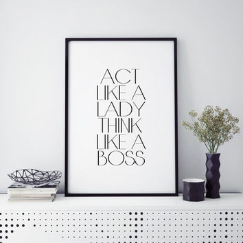 Boss poster boss wall art office decor office print office wall art office gift mom gift Act like a lady think like a boss Printable Print