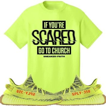SCARED Sneaker Tees Shirt to Match - Yeezy 350 Boost Frozen Yellow