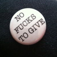 No fucks to give -  Button 1 inch