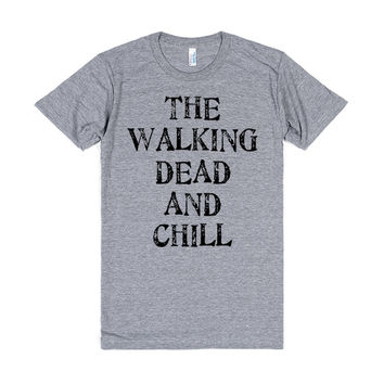 THE WALKING DEAD AND CHILL