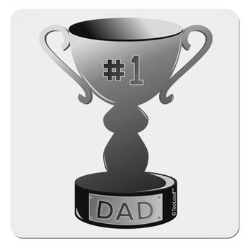 "Number One Dad Trophy - Grayscale 4x4"" Square Sticker"