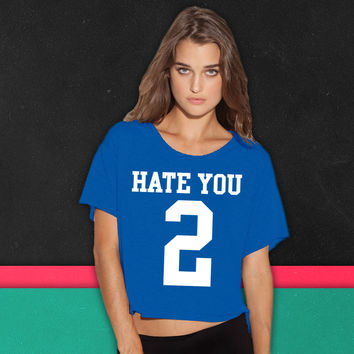 Hate You 2 Jersey boxy tee