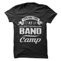 This One Time At Band Camp