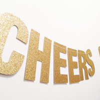 "CHEERS BITCHES Gold Glitter Banner - ~5.0"" Tall - Bachelorette, Bridal Shower, Birthday"
