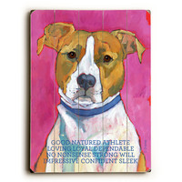 Pit Bull by Artist Ursula Dodge Wood Sign