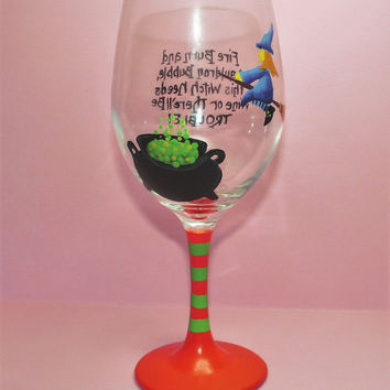Hand Painted Wine Glass - Witch Needs - Original Designs by Cathy Kraemer