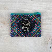 "Recycled Zippered Coin Purse with ""It's the little things"""