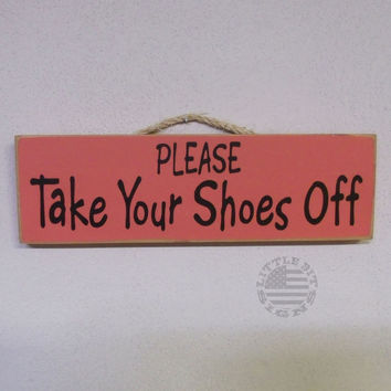 Please Take Your Shoes Off | Wood Sign | SKU-300