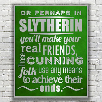 Harry Potter Typography Quote - Slytherin According to the Sorting Hat