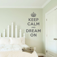 "Keep Calm and Dream On Decal - 14"" x 24"" - Vinyl Wall Art Decal Sticker"