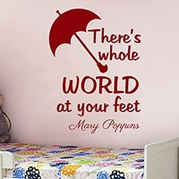 Mary Poppins Wall Decal Quote Vinyl Sticker Decals Quotes There Is Whole World At Your Feet Wall Decal Quote Wall Decor Nursery Bedroom Baby Room ZX235