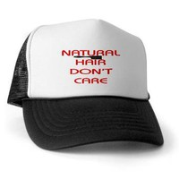 Natural Hair Don't Care Trucker Hat> Tammi's Gifts