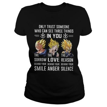 vegeta only trust someone who can see three things in you shirt Premium Fitted Ladies Tee