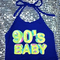 SWEET LORD O'MIGHTY! 90's Baby Halter