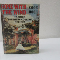 14-0928 Vintage Gone With The Wind Cookbook / 1991 Reprint Cookbook / Famous Southern Cooking Recipes / Scarlett O Hara / Cookbook