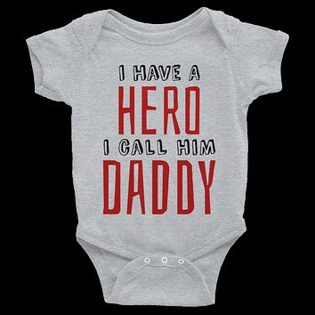 I Have A Hero I Call Him Daddy