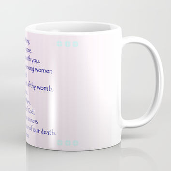 Hail Mary Mug by Zia