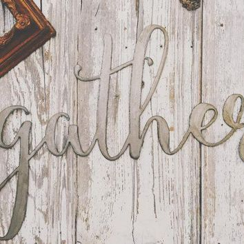 "Large Silver Galvanized ""Gather"" Metal Script Sign"