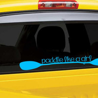 Paddle like a girl Kayak Vinyl Decal Sticker-Kayak Vinyl Decal Sticker-Paddle Decal Sticker-Girly Kayak Decal Sticker-Kayak Decals