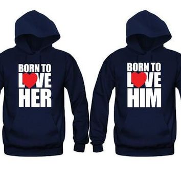 Born To Love Her - Born To Love Him Unisex Couple Matching Hoodies