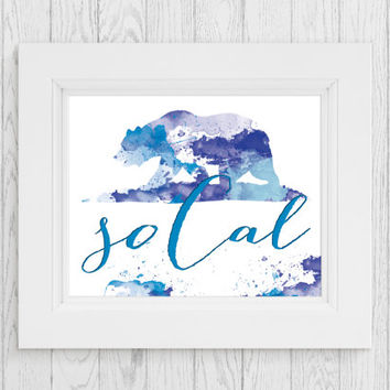 Printable So Cal Watercolor Print CA state Flag print California Watercolor Print LA L.A. Los Angeles Home wall art Apartment wall art. Teen