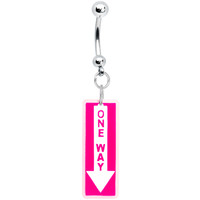 Hot Pink One Way Sign Belly Ring | Body Candy Body Jewelry