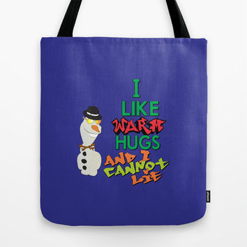 i like warm hugs and i cannot lie.. those other snowmen can't deny Tote Bag by Studiomarshallarts