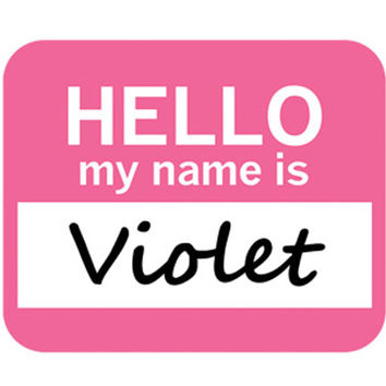 Violet Hello My Name Is Mouse Pad