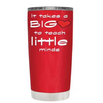 TREK It Takes a Big Heart to Teach on Red 20 oz Tumbler Cup
