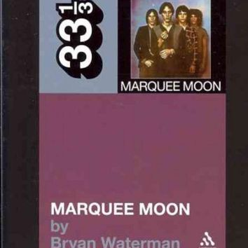DCCKB62 Television's Marquee Moon (33 1/3)