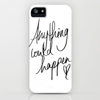 Anything Could Happen  iPhone & iPod Case by LookHUMAN
