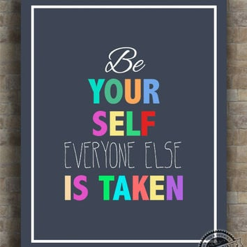 Inspirational Quotes, Be Yourself, inspiring quotes, typography, poem, poster, wall art, home decor, wall decor, 8x10, 11x14, 16x20