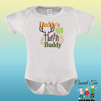 EMBROIDERED Daddy's New Hunting Buddy Funny Baby Bodysuit or Toddler Tshirt