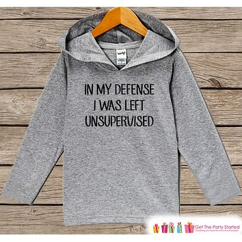 Funny Kids Shirt - I Was Left Unsupervised Hoodie - Boys or Girls Shirt - Grey Pullover - Gift Idea for Baby, Infant, Kids, Toddler